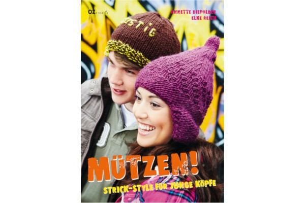 OZ-creativ, Mützen! Strick-Style für junge Köpfe